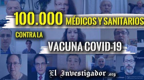 """Internacional – Cerca de 100.000 Médicos y profesionales sanitarios se unen contra las """"Vacunas"""" Covid-19"""